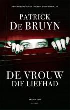 Patrick De Bruyn , De vrouw die liefhad