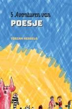 Tobian Kessels , 5 Avonturen van Poesje