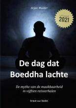 Arjan Mulder , De dag dat Boeddha lachte