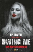 Lp Lovell , Dwing me
