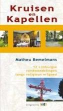 Matheu  Bemelmans Langs kruisen en kapellen