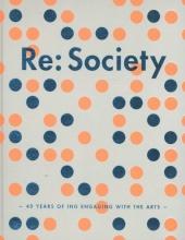 Sanne ten Brink, Ralph  Hamers, Konrad  Schiller, Erica  Shiozaki Re: Society