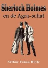 Arthur  Conan Doyle Sherlock Holmes en de Agra-schat