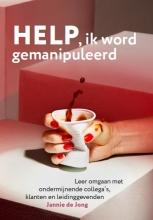 Jannie de Jong , Help ik word gemanipuleerd