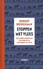 Robert Bridgeman , Stoppen met vlees