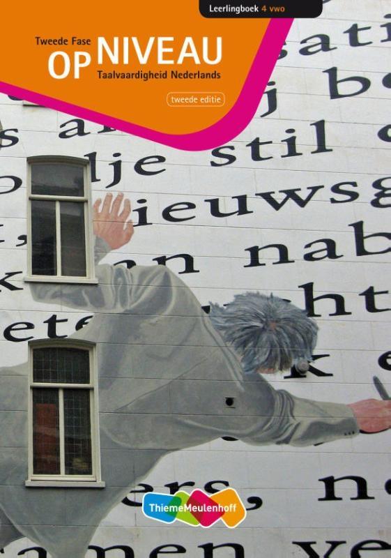Paul Merkx, Jacqueline Buhler, Everlien Flier, Jan Hadders, Marjan van Verseveld,Op niveau taalvaardigheid Nederlands