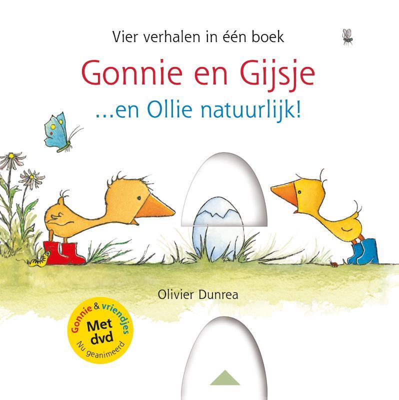 Olivier Dunrea,Gonnie en Gijsje...en Ollie natuurlijk!