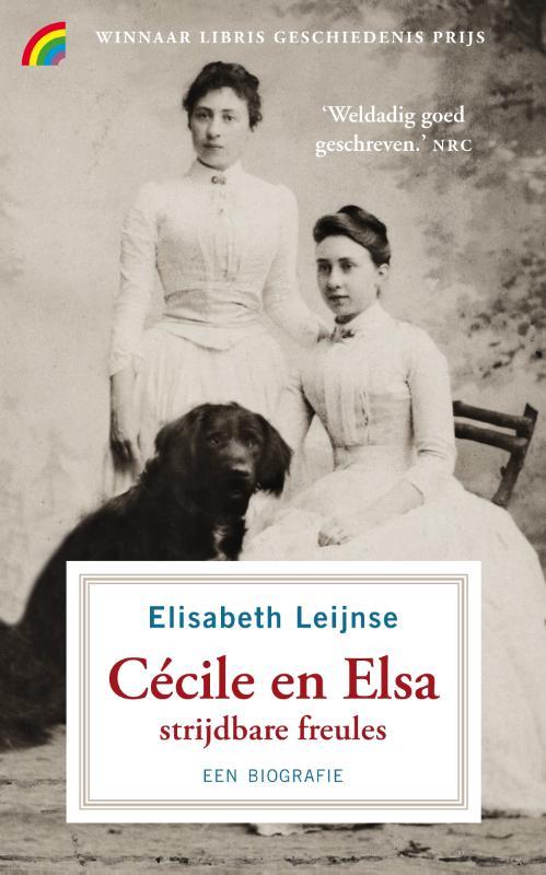 Elisabeth Leijnse,Cécile en Elsa, strijdbare freules