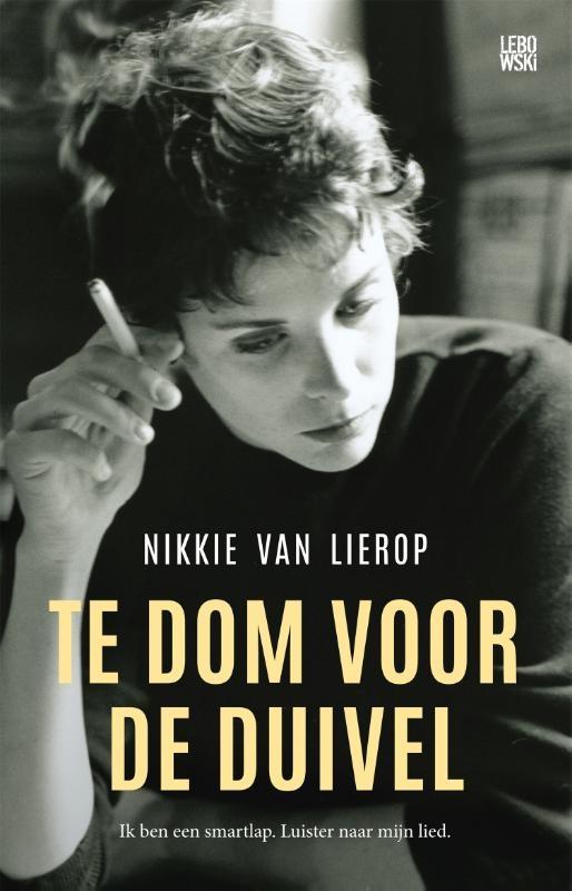 Nikkie van Lierop,Te dom voor de duivel