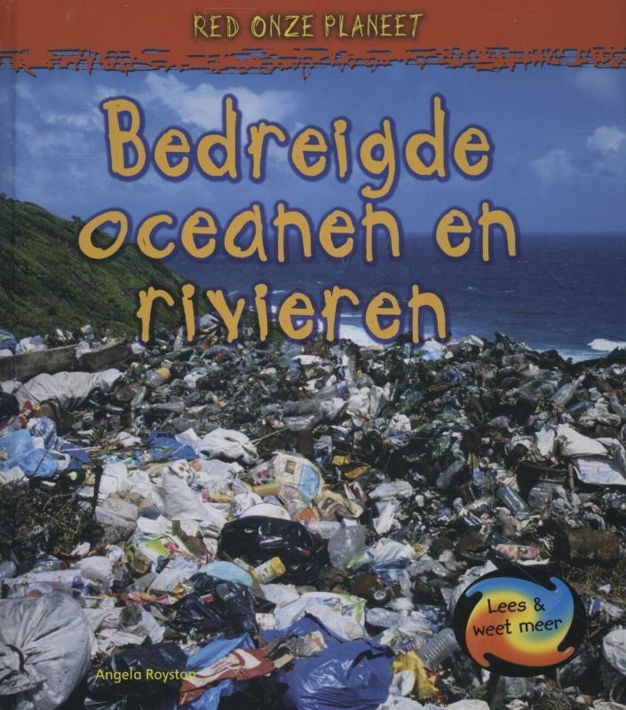 Angela Royston,Bedreigde oceanen en rivieren