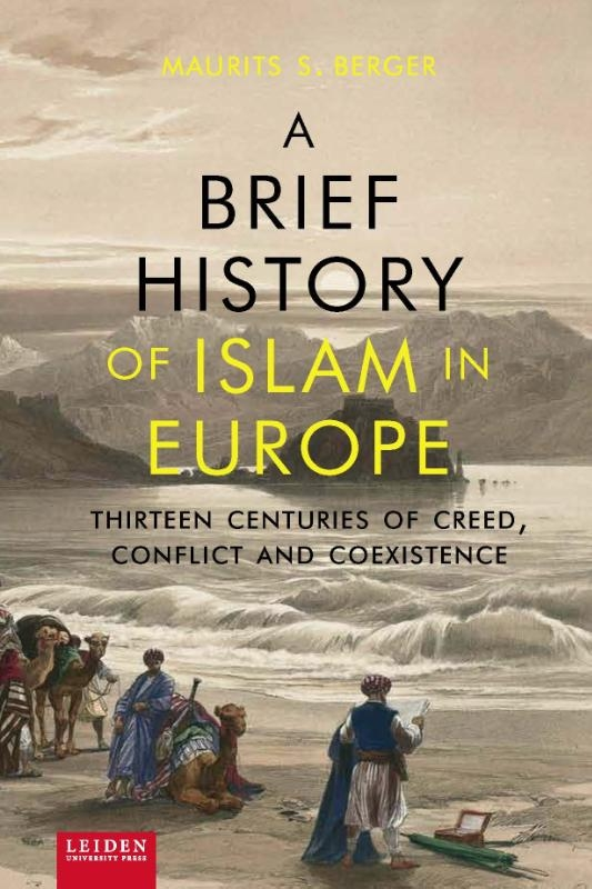 Maurits S. Berger,A brief history of Islam in Europe
