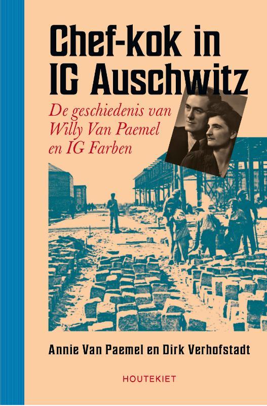 Dirk Verhofstadt, Annie Van Paemel,Chef-kok in IG Auschwitz