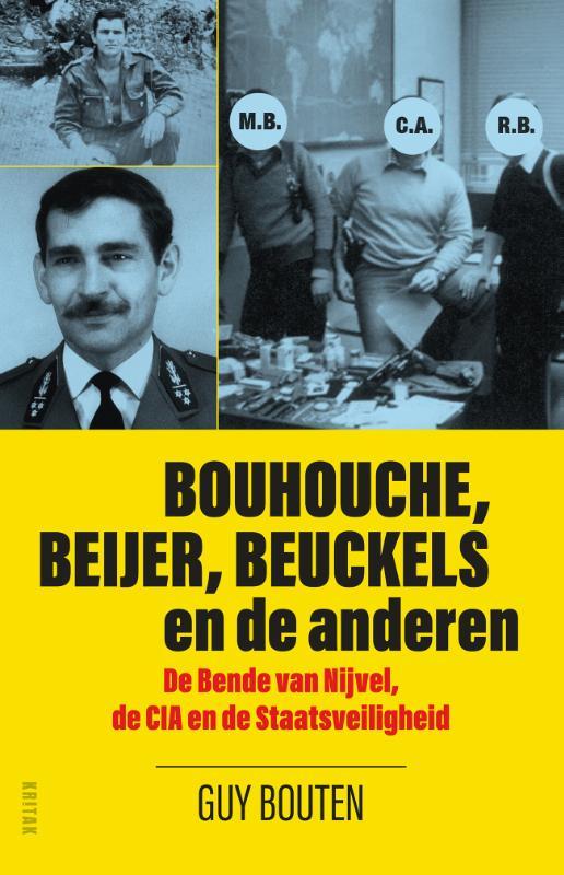 Guy Bouten,Bouhouche, Beijer, Beuckels en de anderen