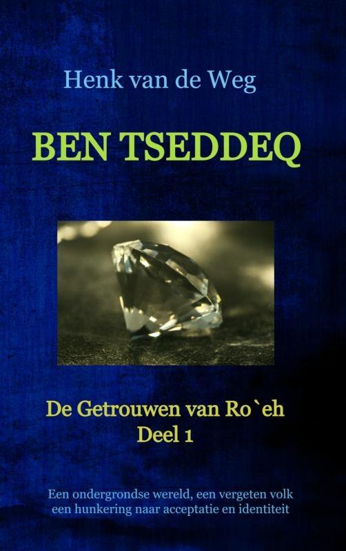 Henk van de Weg,Ben Tseddeq