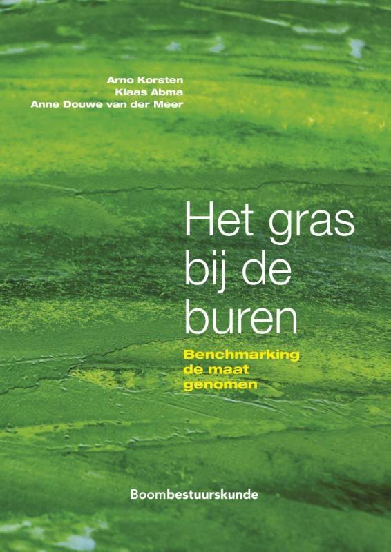 Arno Korsten, Klaas Abma, Anne Douwe van der Meer,Het gras bij de buren