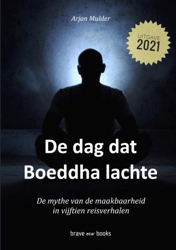 Arjan Mulder,De dag dat Boeddha lachte