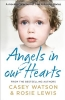 Lewis, Rosie,Angels in Our Hearts