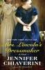 Chiaverini, Jennifer,Mrs. Lincoln`s Dressmaker