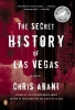 Abani, Chris,The Secret History of Las Vegas