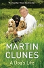 Clunes, Martin,A Dog's Life