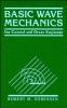 Sorensen, Robert M.,Basic Wave Mechanics