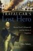 Adams, Max,Trafalgar`s Lost Hero
