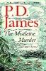 D. James P.,Mistletoe Murder