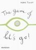 Tullet, Herve,Game of Let`s Go!