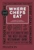 Warwick Joe,Where the Chefs Eat (3rd Ed)