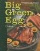 E. Fisher,Big Green Egg Cookbook
