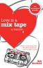 Sheffield, Rob,Love is a Mix Tape