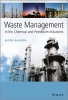 Bahadori, Alireza,Waste Management in the Chemical and Petroleum Industries