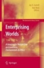 Enterprising Worlds,A Geographic Perspective on Economics, Environments and Ethics
