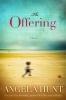 Hunt, Angela Elwell,The Offering
