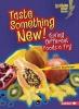 Boothroyd, Jennifer,Taste Something New!