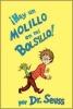 Seuss, Dr.,Hay Un Molillo En Mi Bolsillo! / There`s a Wocket in My Pocket!