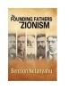 Benzion Netanyahu,The Founding Fathers of Zionism