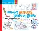 Hart, Christopher,Drawing Animals Shape by Shape