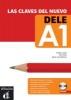 Conejo, Emilia,Las clavas del nuevo DELE. Nivel inicial (A1). Lerhbuch + Audio-CD