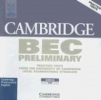 Cambridge BEC. Preliminary. CD,Practice Test from the University of Cambridge Local Examination Syndicate