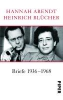 Arendt, Hannah,Briefe 1936 - 1968