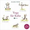 Puth, Klaus,Yoga für Kühe