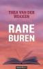 <b>Thea van der Wekken</b>,Rare buren