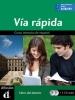 ,<b>V�a R�pida Libro del alumno + 2 CD</b>
