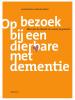 Anniek  Kramer, Marcelle  Mulder,Op bezoek bij een dierbare met dementie