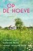 <b>Catalijn  Claes, Clemens  Wisse, Henny  Thijssing-Boer</b>,Op de hoeve omnibus