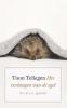 Toon  Tellegen,Het verlangen van de egel