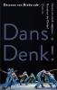 Désanne van Brederode,Dans! Denk!