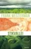 <b>Frank  Westerman</b>,Stikvallei