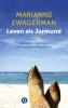 Marianne  Zwagerman,Leven als Jarmund